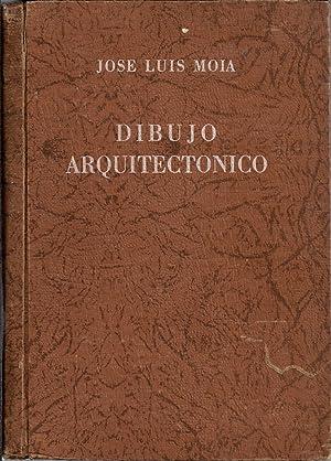 Dibujo arquitectónico: MOIA, JOSE LUIS