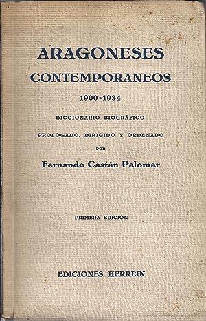 Aragoneses contemporaneos 1900-1934. Diccionario biográfico: CASTAN PALOMAR, FERNANDO