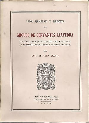Vida ejemplar y heroica de Miguel de: ASTRANA MARIN, LUIS