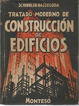 Tratado moderno de construcción de edificios: SCHINDLER- BASSEGODA