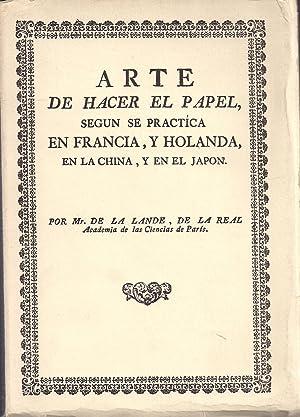 El arte de hacer el papel,según se: MR. DE LA