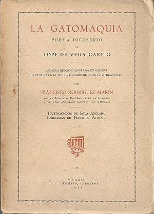 La Gatomaquia poema jocoserio de Lope de Vega Carpio: RODRIGUEZ MARIN, FRANCISCO