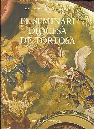 El seminari diocesà de Tortosa: ALANYA I ROIG,