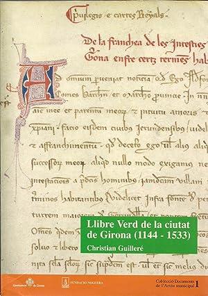 Llibre verd de la ciutat de Girona: GUILLERE, CHRISTIAN