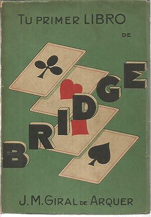 Tu primer libro de bridge: GIRAL DE ARQUER,
