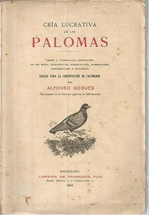 Cria lucrativa de las palomas: NOGUES, ALFONSO