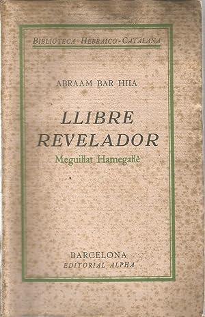 Llibre revelador. Meguil.lat Hamegal.lé: BAR HIIA, ABRAAM