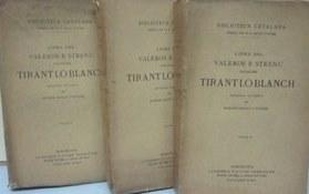 Libre del valeros e strenu cavaller Tirant lo Blanch. Volums II-III-IV: MARTORELL, JOHANOT