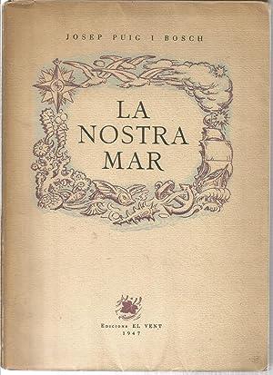 La Nostra Mar: PUIG I BOSCH,