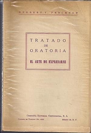 Tratado de oratoria. El arte de expresarse: PROCHNOW, HERBERT