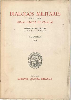 Dialogos militares: GARCIA DE PALACIO,