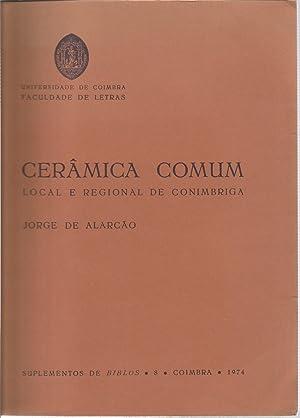 Ceramica comum local e regional de Conimbriga: DE ALARCAO, JORGE