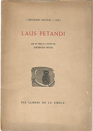 Laus Petandi: ORTUINUS GRATIUS