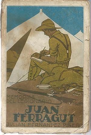 Memorias del legionario Juan Ferragut. Novela: FERNANDEZ PIÑERO, JULIAN