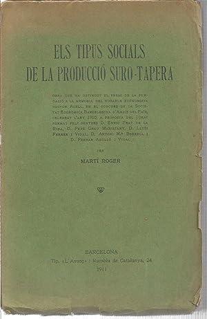 Els tipus socials de la producció suro-tapera: MARTI ROGER