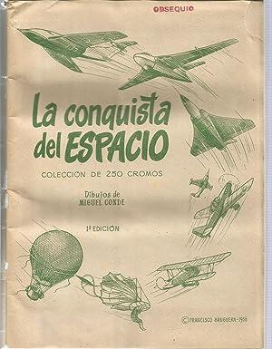 La conquista del espacio. Album con 250 cromos a todo color: CONDE, MIGUEL (DIBUJOS)