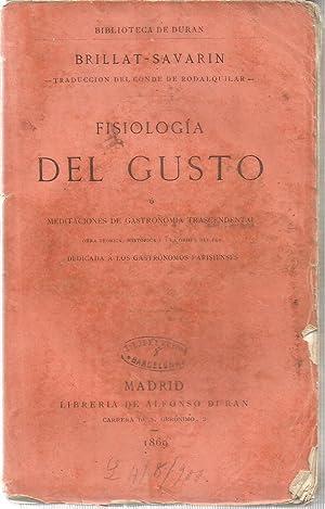 Fisiologia del gusto o meditaciones de gastronomia: BRILLANT-SAVARIN