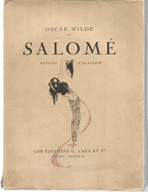 Salome. Drame en un acte. Dessins d: WILDE, OSCAR