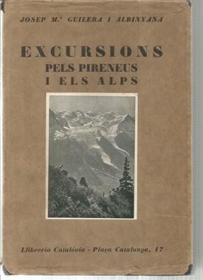 Excursions pels Pirineus i els Alps: GUILERA I ALBINYANA,