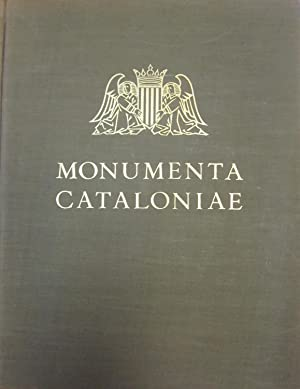 Monumenta Cataloniae. Vol. III. Materials per a: GUDIOL RICART, JOSEP