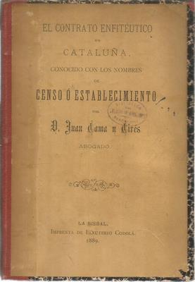 El contrato enfitéutico en Cataluña, conocido con