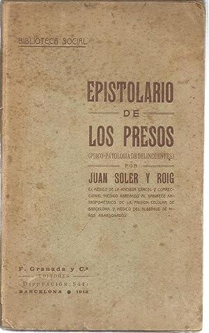 Epistolario de los presos ( psico-patologia de: SOLER Y ROIG,