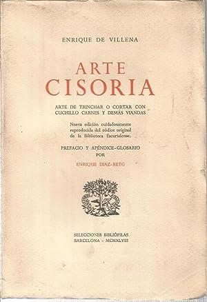 Arte Cisoria. Arte de trinchar o cortar: DE VILLENA, ENRIQUE