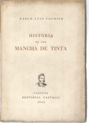 Historia de una mancha de tinta. El: COURIER, PABLO LUIS