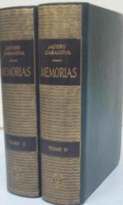 Memorias de Jacobo Casanova 2 tomos: CASANOVA, JACOBO