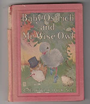 Baby Ostrich and Mr. Wise Owl.