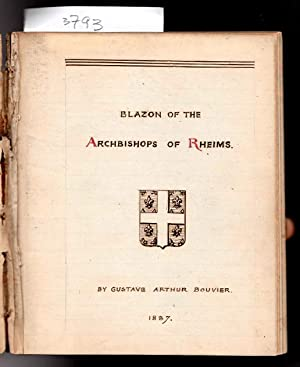 Blazon of the Archbishops of Rheims. Holograph Manuscript.