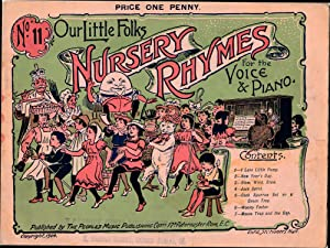 Our Little folks Nursery Rhymes for the Voice & Piano