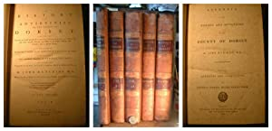 The History & Antiquities of the County of Dorset (five Volumes)