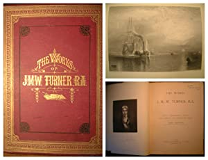 The Works of J. M. W. Turner, R.A