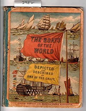 The Boats of the World Described and Depicted By One of the Craft.