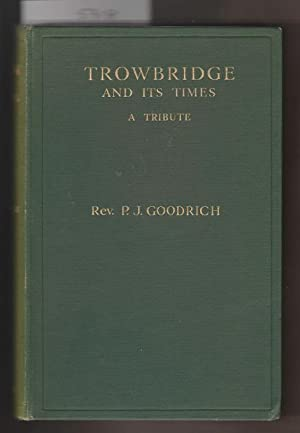 Trowbridge and Its Times-a Tribute