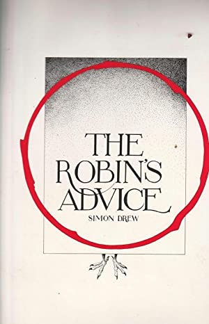 The Robin's Advice [Signed copy]