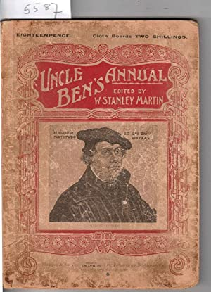 Uncle Ben's Annual. A Monthly Magazine for Young Protestants