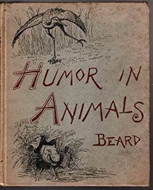HUMOR IN ANIMALS, A Series of Studies in Pen and Pencil.