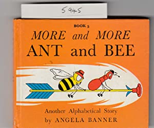 More and More Ant and Bee: Another Alphabetical Story