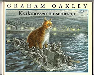 Kyrkmossen Tar Semester (The Church Mice Take a Break. In Swedish traslation)