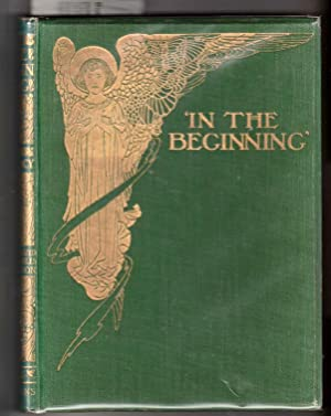 IN THE BEGINNING. Being the book of Genesis Told to Children.