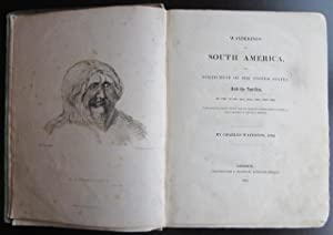 Wanderings in South America, the North-West of the United States and the Antilles, in the Years ...