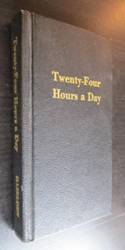 Twenty-Four Hours a Day: Henry Miller). (Alcoholics Anonymous).