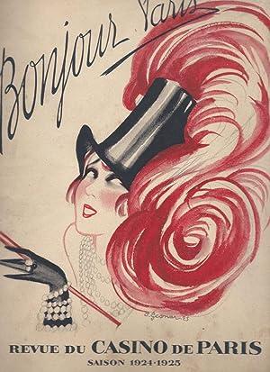 Bonjour Paris, Revue du Casino de Paris, Saison 1924-1925 / Casino de Paris, Saison 1924-1925,...