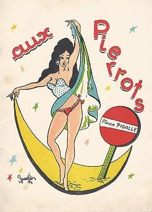 Aux Pierrots, Place Pigalle, Paris -- Reste le Rendez-vous des Touristes du Monde Entier. Chaque ...