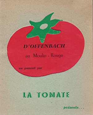 Une formule inedite l'Operette vue par les Humoristes. D'Offenbach au Moulin-Rouge, en ...