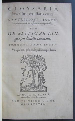Glossaria duo, è situ vetustatis eruta: ad vtriusque linguae cognitionem & ...