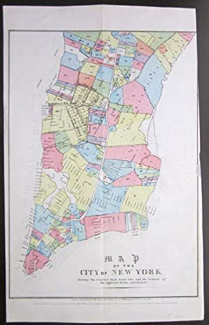 Map of the City of New York, shewing the original high water line and the location of the different...