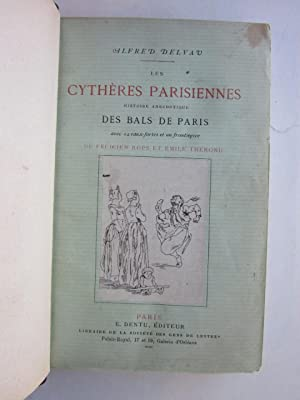 Les Cytheres Parisiennes: Histoire Anecdotique des Bals de Paris: Delvau, Alfred; Rops, Felicien (...